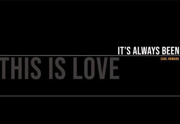 This Is Love, It's Always Been